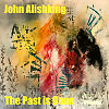 John Alishking - The Past is Gone ( Original Mix )